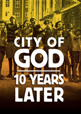 Is City of God: 10 Years Later on Netflix Luxembourg?